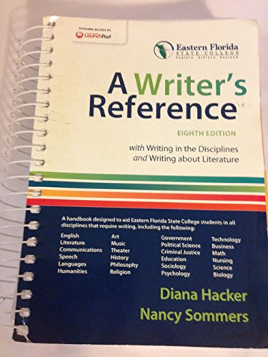 9781319030629: A WRITER'S REFERENCE EIGHT EDITION EASTERN FLORIDA STATE COLLEGE WITH WRITING IN THE DISCIPLINES AND WRITING ABOUT LITERATURE