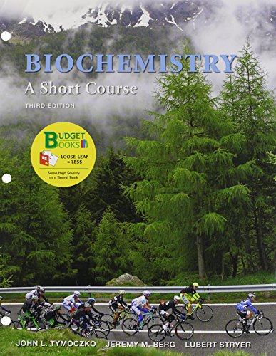 9781319035723: Loose-leaf Version for Biochemistry: A Short Course 3e & LaunchPad (Six Month Access)