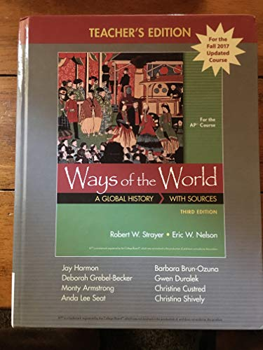 Ways of the World A Global History: Robert W. Strayer