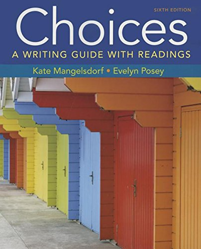 9781319039585: Choices: A Writing Guide with Readings 6e & LaunchPad Solo for Readers and Writers (Six-Month Access)