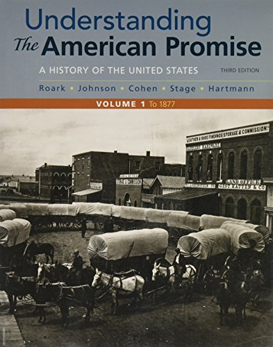 Download Understanding the American Promise, Volume 1: A History: to 1877