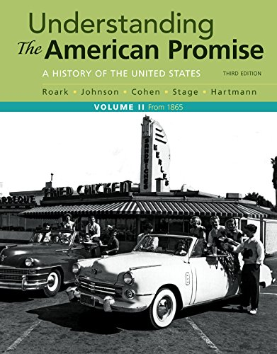 9781319042332: Understanding the American Promise, Volume 2: A History: From 1865