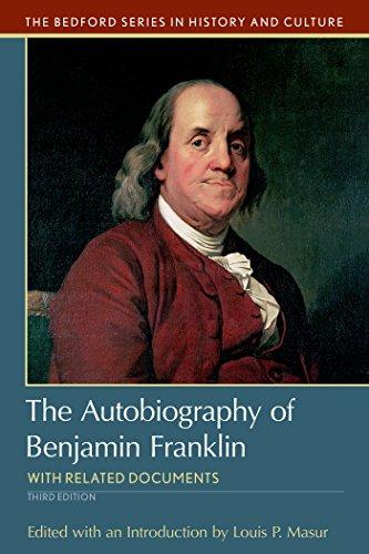 The Autobiography of Benjamin Franklin: Benjamin Franklin (author),