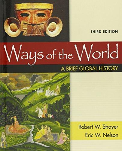 Ways of the World, Combined 3e &: Robert W. Strayer