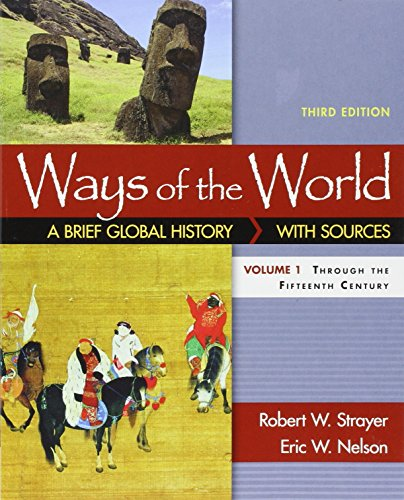 Ways of the World with Sources, Volume: Robert W. Strayer