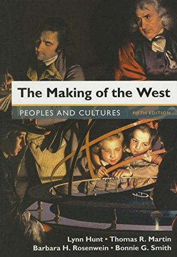 9781319054915: The Making of the West, Combined Volume 5e & LaunchPad for The Making of the West 5e (Twelve-Month Access)