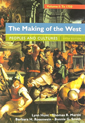 9781319054984: The Making of the West, Volume 1: To 1750 & LaunchPad for The Making of the West 5e (Six Month Access)
