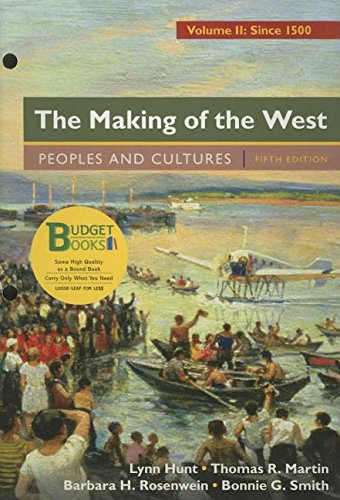 9781319054991: Loose-leaf Version for The Making of the West, Volume 2: Since 1500 & LaunchPad for The Making of the West 5e (Six Month Access)