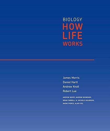 Loose-leaf Version for Biology: How Life Works: Lue, Robert A.,