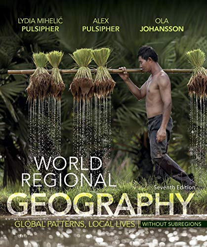9781319059767: World Regional Geography Without Subregions: Global Patterns, Local Lives