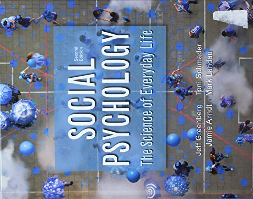 9781319060329: Social Psychology: The Science of Everyday Life