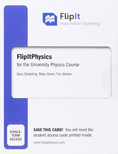 9781319066529: FlipIt for University Physics (Calculus Version - Six Months Access)