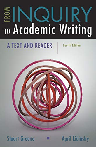 9781319071233: From Inquiry to Academic Writing: A Text and Reader