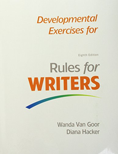 9781319074685: Rules for Writers with Writing about Literature (Tabbed Version) 8e & Developmental Exercises for Rules for Writers 8e