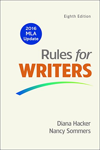 Rules for Writers with Writing about Literature  with 2016 MLA U