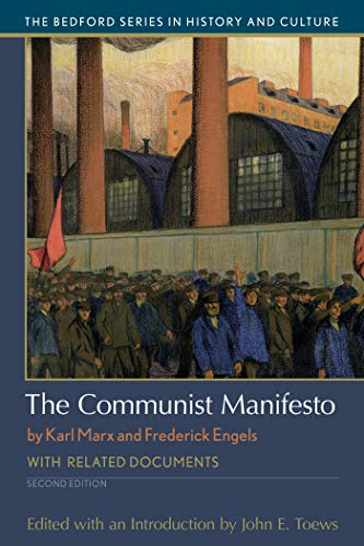 The Communist Manifesto: With Related Documents (Bedford: Marx, Karl; Engels,