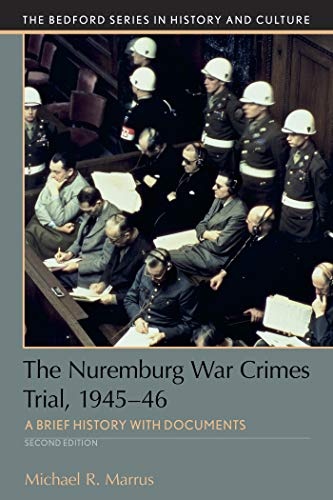 9781319094843: The Nuremberg War Crimes Trial, 1945-46: A Documentary History (Bedford Series in History and Culture)