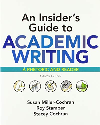 9781319103996: An Insider's Guide to Academic Writing: A Rhetoric and Reader