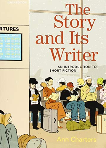 9781319105600: The Story and Its Writer: An Introduction to Short Fiction