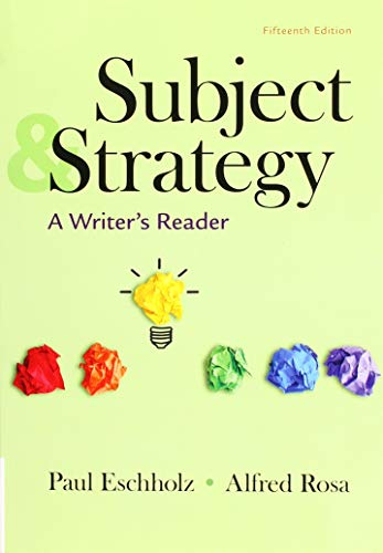 9781319131951: Subject and Strategy: A Writer's Reader