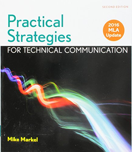 Practical Strategies for Technical Communication with 2016 MLA Update: Mike Markel