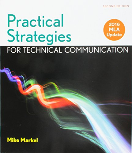 Practical Strategies for Technical Communication With 2016: Markel, Mike