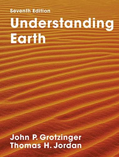 9781319154158: Understanding Earth: Seventh Edition