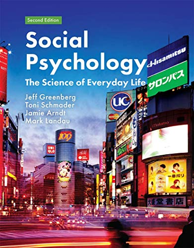 9781319187538: Social Psychology: The Science of Everyday Life
