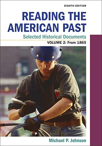 9781319212018: Reading the American Past: Selected Historical Documents, Volume 2: Since 1865