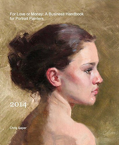 9781320043793: For Love or Money: A Business Handbook for Portrait Painters