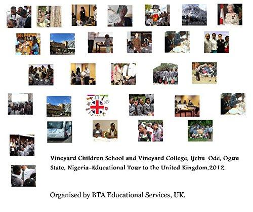 9781320061520: Vineyard Children School and Vineyard College, Ijebu-Ode, Ogun State, Nigeria-Educational Tour to the United Kingdom