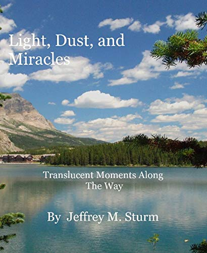 9781320074247: Light, Dust, and Miracles