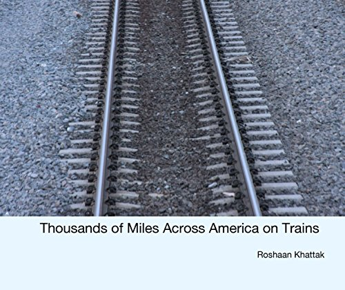 9781320075695: Thousands of Miles Across America on Trains