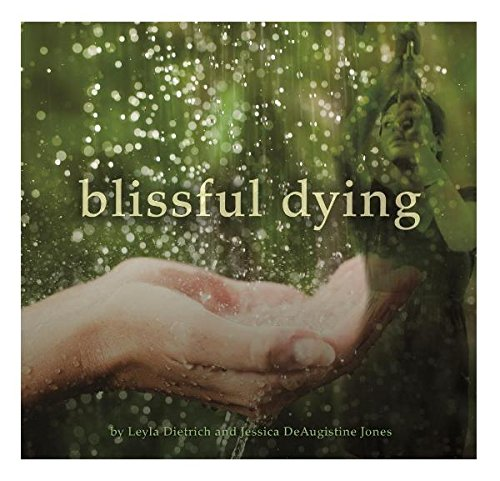 9781320084000: Blissful Dying