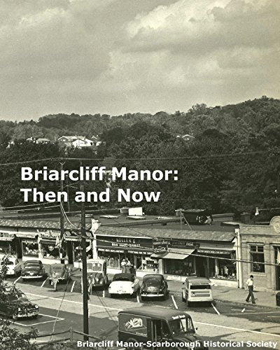 9781320106948: Briarcliff Manor: Then and Now