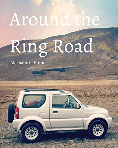 Around the Ring Road: Stone, Aleksandra