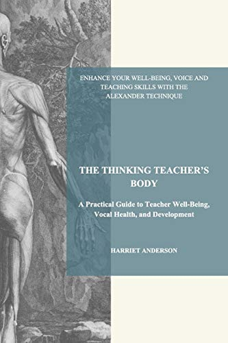 9781320352666: THE THINKING TEACHER'S BODY