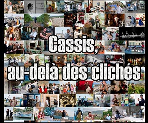 9781320354448: Cassis, au-delà des clichés.