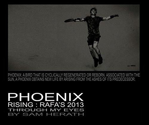 9781320358378: PHOENIX RISING:RAFA'S 2013