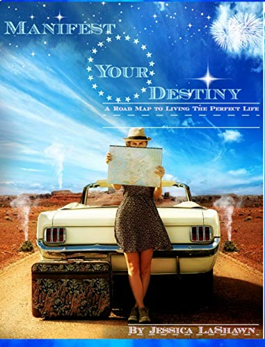 9781320415194: Manifest Your Destiny: A Road Map to Living the PERFECT Life