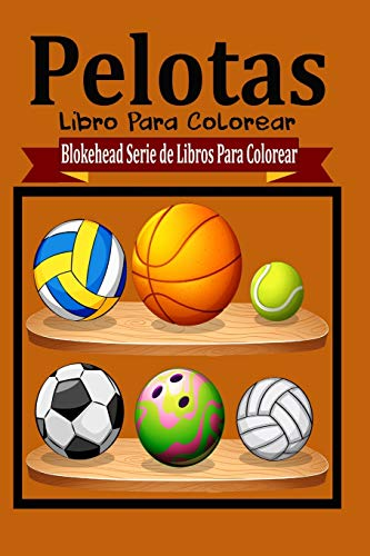9781320461504: Pelotas Libros Para Colorear (Spanish Edition)