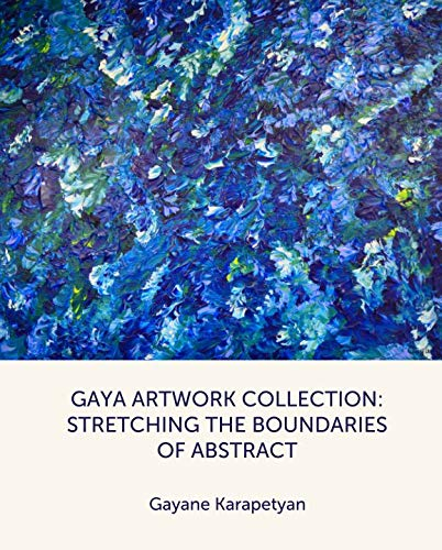 9781320479493: Gaya Artwork Collection: Stretching the Boundaries of Abstract