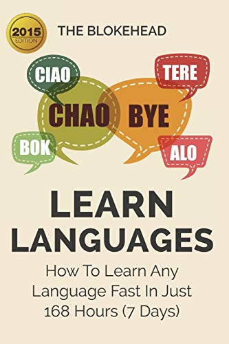 9781320511438: Learn Languages: How to Learn Any Language Fast in Just 168 Hours (7 Days)