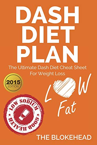 9781320513043: DASH Diet Plan: The Ultimate Dash Diet Cheat Sheet For Weight Loss