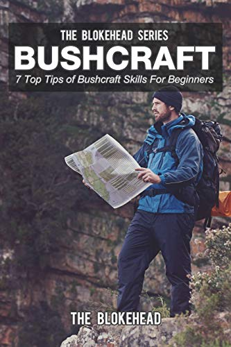 9781320547116: Bushcraft: 7 Top Tips of Bushcraft Skills for Beginners