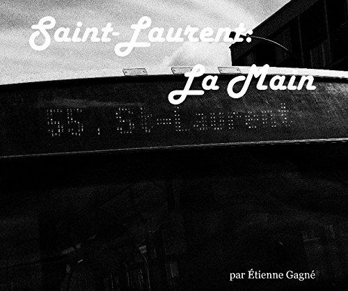 9781320551311: Saint-Laurent: La Main