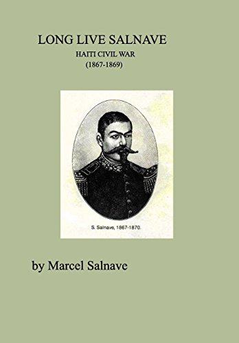 9781320557016: LONG LIVE SALNAVE HAITI CIVIL WAR (1867-1869)
