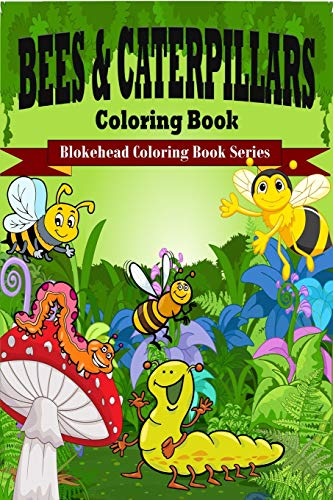 9781320567879: Bees and Caterpillars Coloring Book