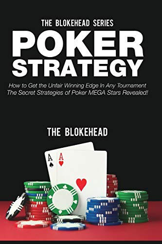 9781320570855: Poker Strategy: How to Get the Unfair Winning Edge in Any Tournament