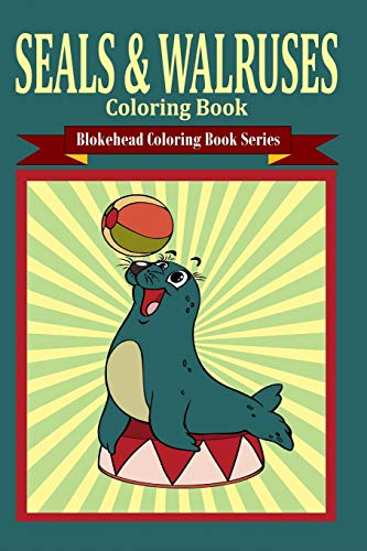9781320577342: Seals and Walruses Coloring Book